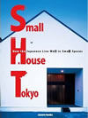 Small House Tokyo